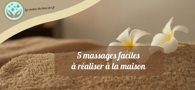massage facile à faire chez soi