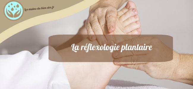 le massage des pieds par reflexologie