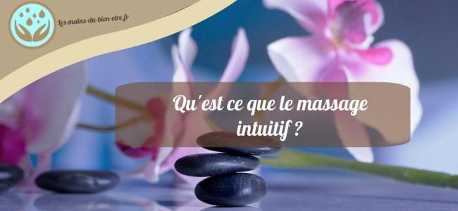obtenir un massage intuitif