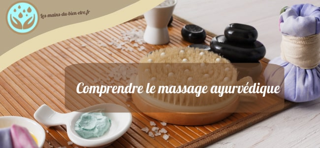 Explication simpledu massage ayurvédique